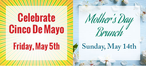 Celebrate Cinco De Mayo and Mother's Day