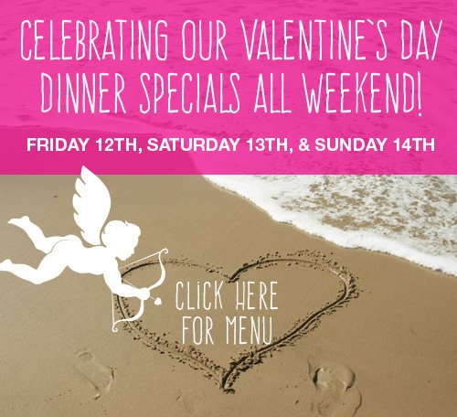 Click here for Valentine's Day Menu